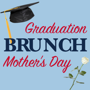 Graduation and Mother's Day Brunch